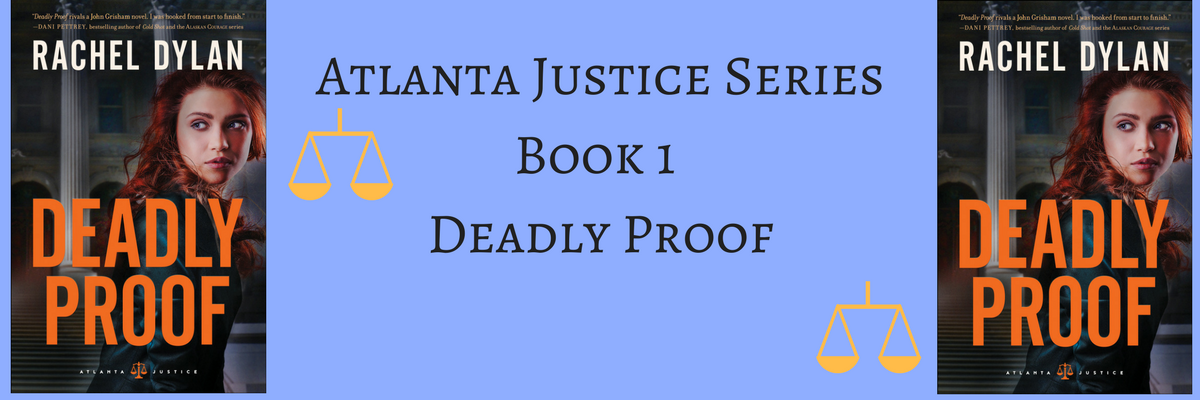 Atlanta Justice SeriesBook 1 Deadly Proof